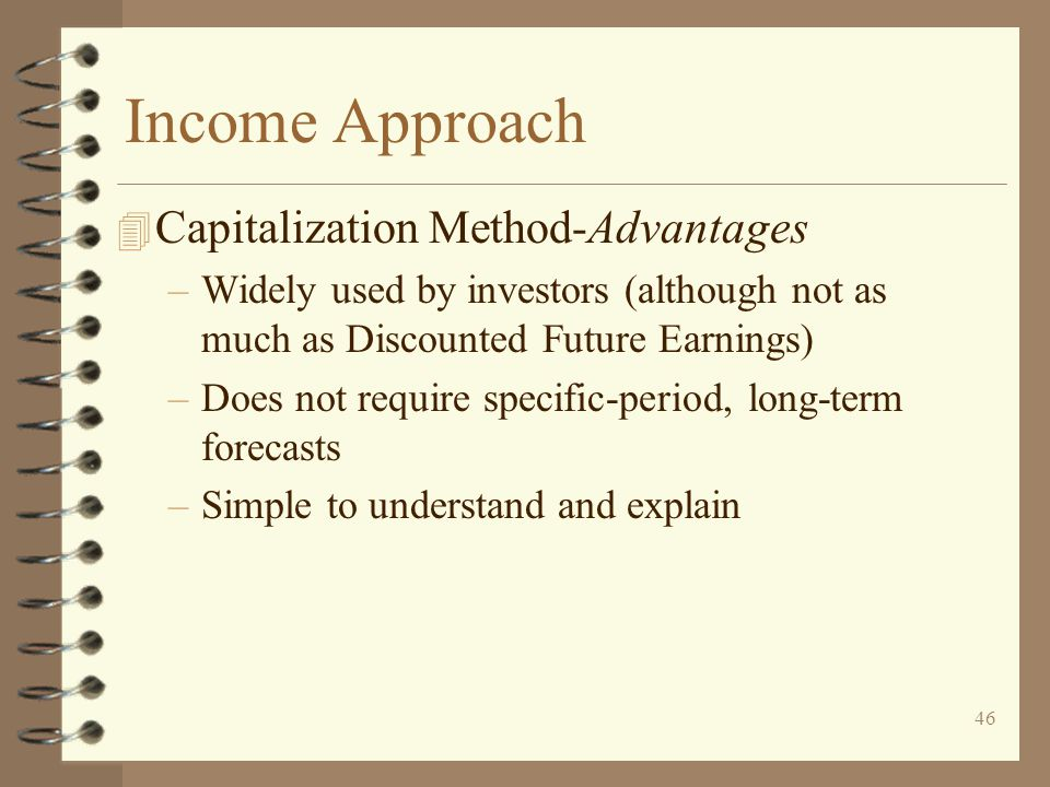 Income Approach Capitalization Method-Advantages
