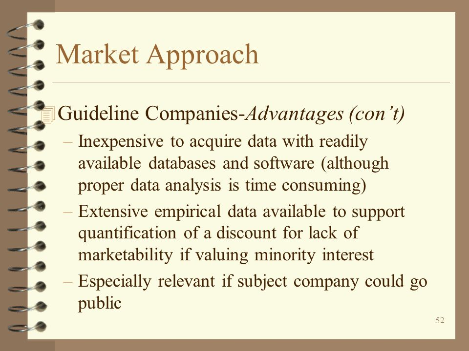 Market Approach Guideline Companies-Advantages (con't)