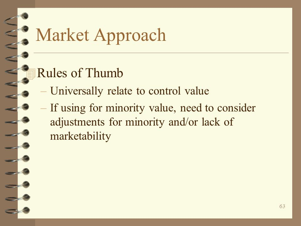Market Approach Rules of Thumb Universally relate to control value