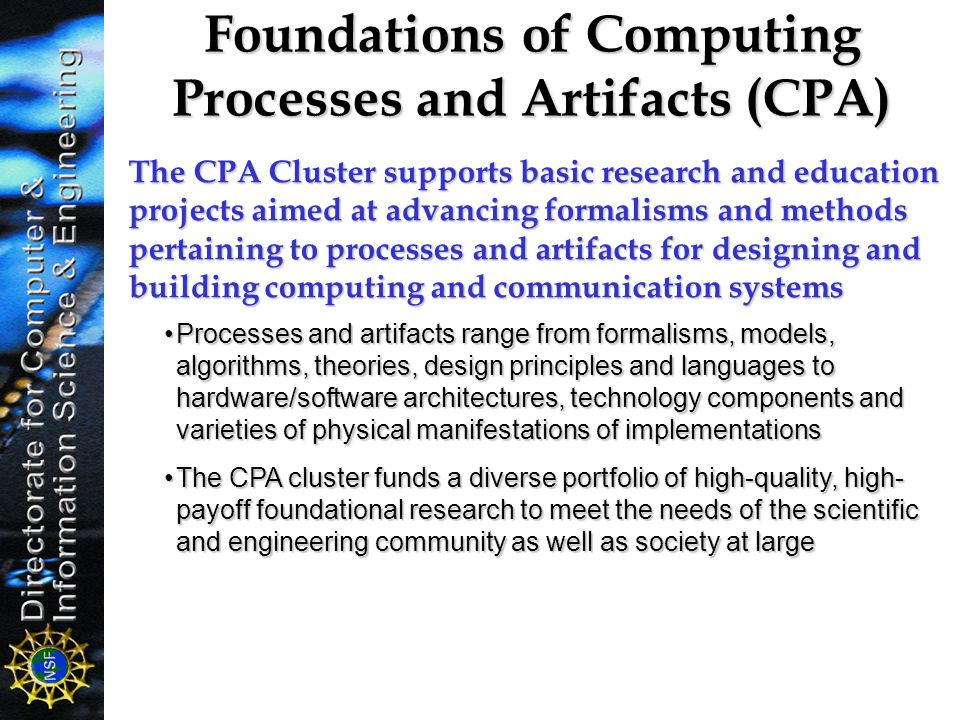 Foundations of Computing Processes and Artifacts (CPA)