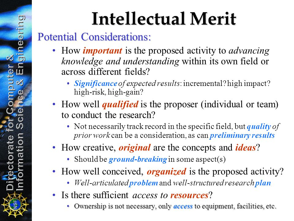 Intellectual Merit Potential Considerations:
