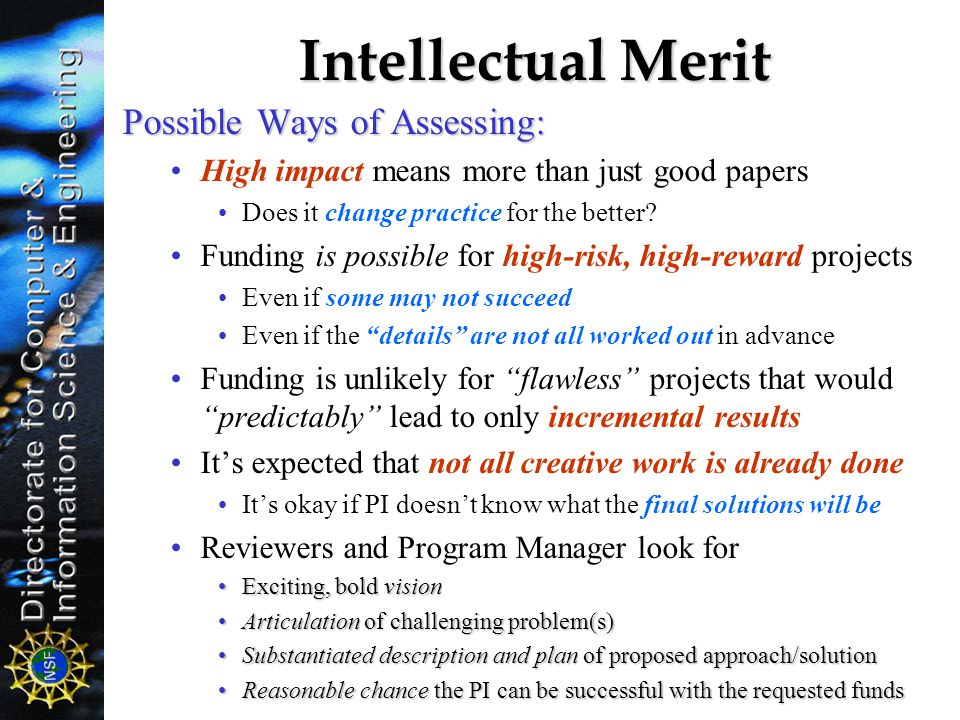 Intellectual Merit Possible Ways of Assessing: