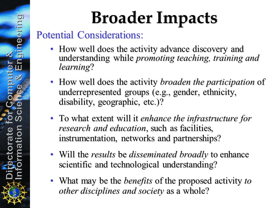 Broader Impacts Potential Considerations: