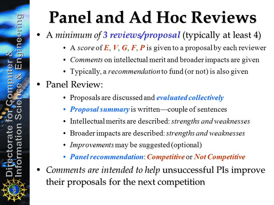 Panel and Ad Hoc Reviews