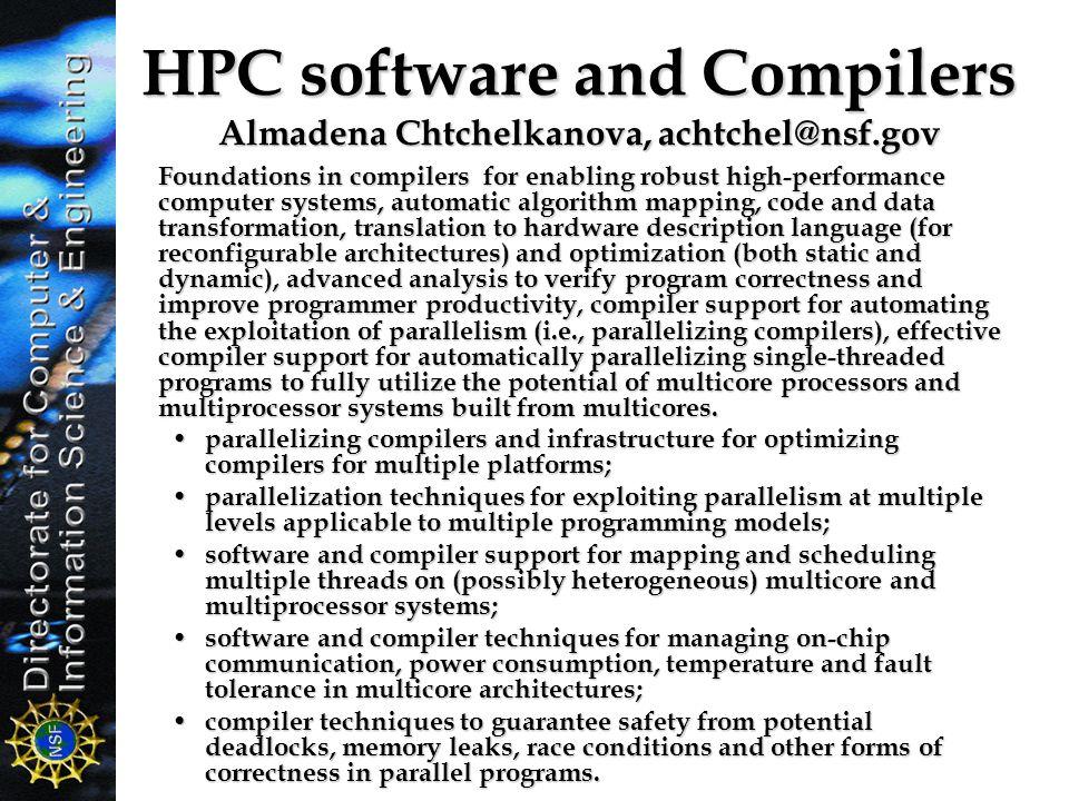 HPC software and Compilers Almadena Chtchelkanova, achtchel@nsf.gov