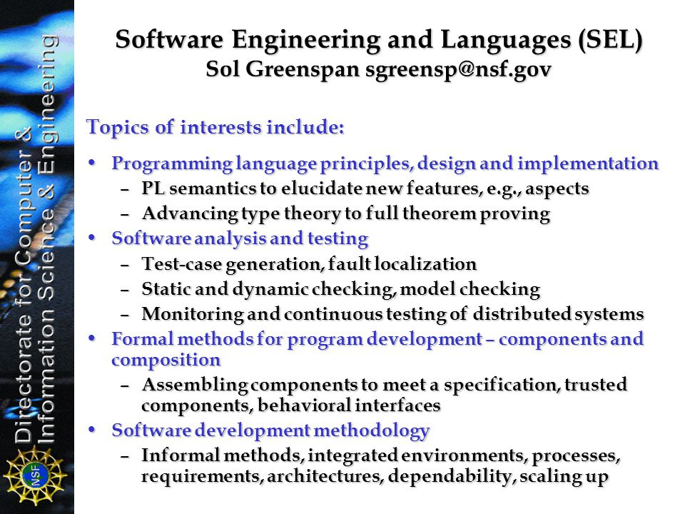 Software Engineering and Languages (SEL) Sol Greenspan sgreensp@nsf