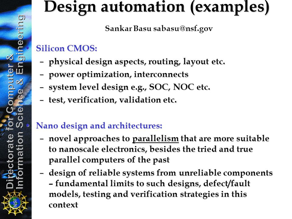 Design automation (examples) Sankar Basu sabasu@nsf.gov