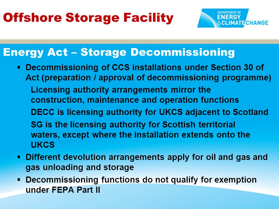 Energy Act – Storage Decommissioning