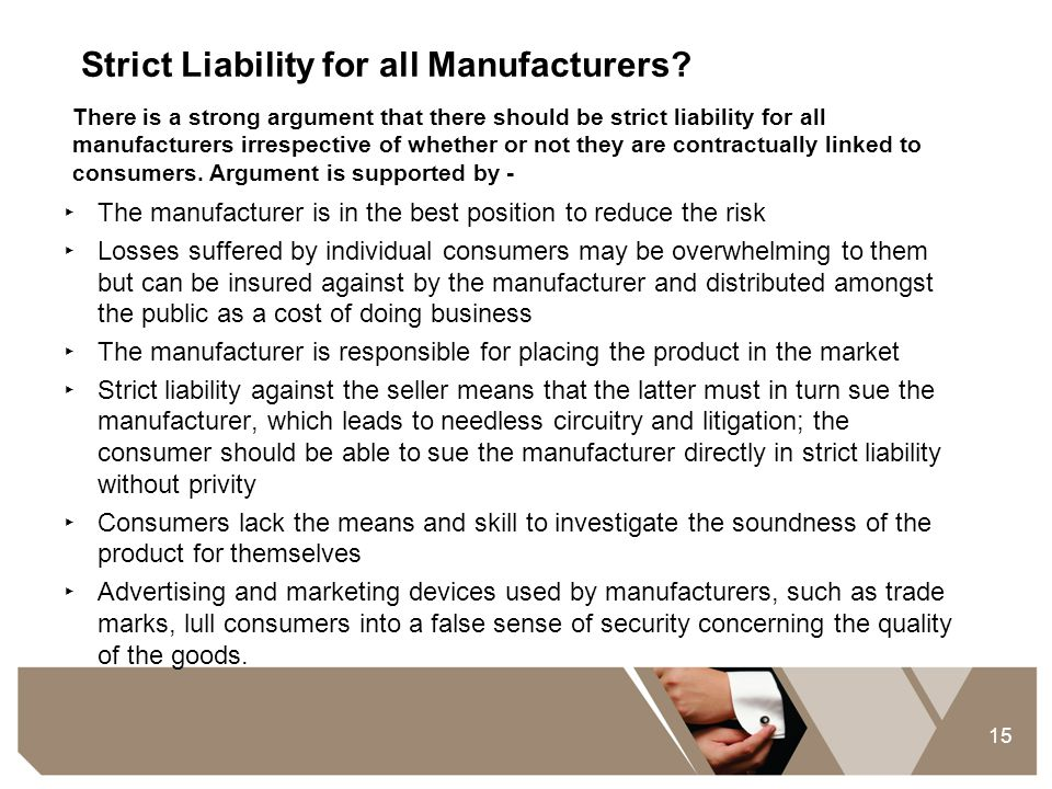 Strict Liability for all Manufacturers