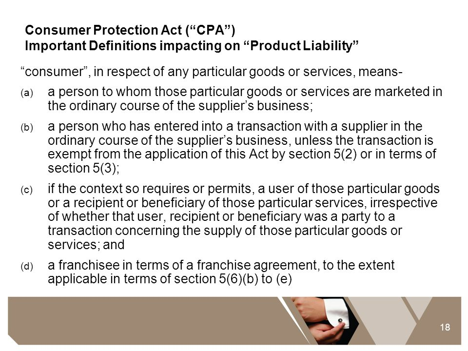 Consumer Protection Act ( CPA )