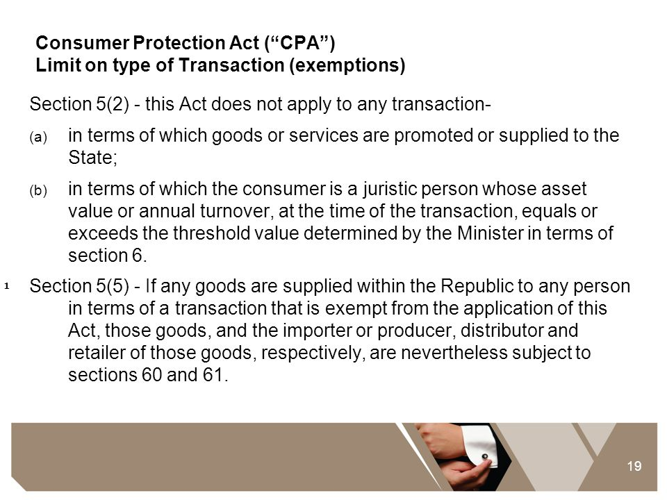 Section 5(2) - this Act does not apply to any transaction-
