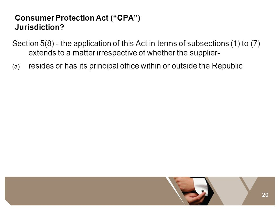 Consumer Protection Act ( CPA ) Jurisdiction