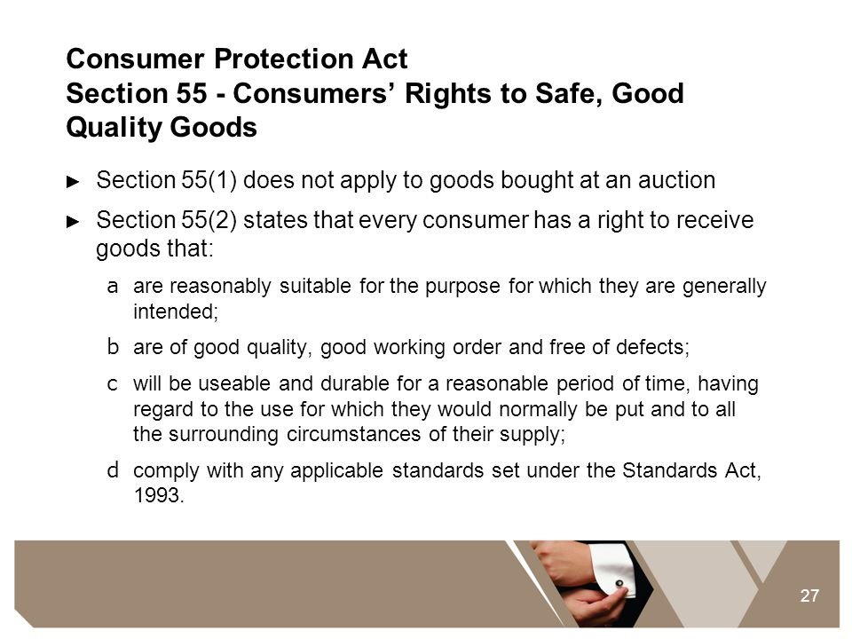 Consumer Protection Act Section 55 - Consumers' Rights to Safe, Good Quality Goods