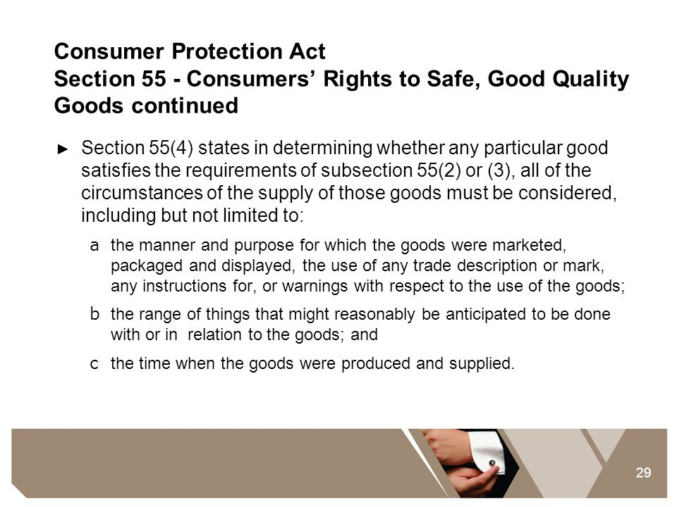 Consumer Protection Act Section 55 - Consumers' Rights to Safe, Good Quality Goods continued