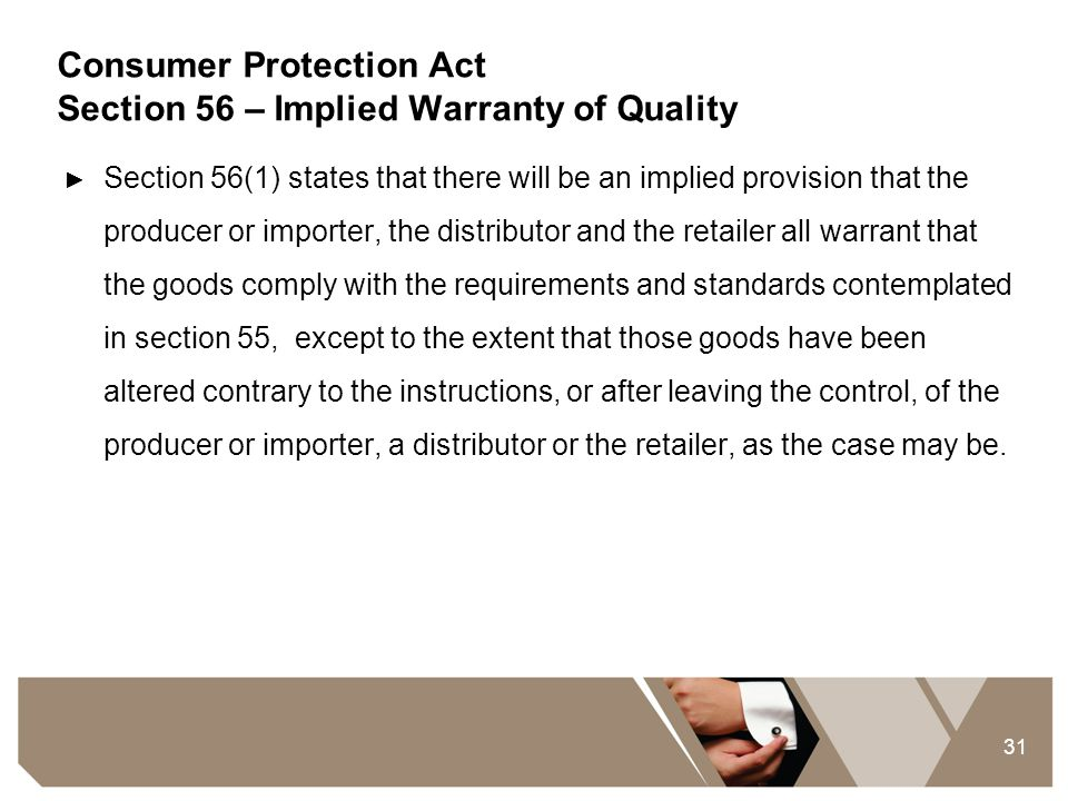 Consumer Protection Act Section 56 – Implied Warranty of Quality
