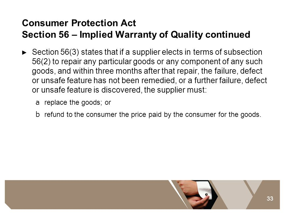 Consumer Protection Act Section 56 – Implied Warranty of Quality continued