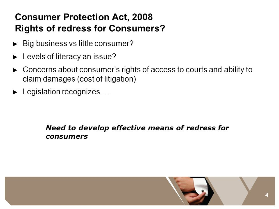 Consumer Protection Act, 2008 Rights of redress for Consumers
