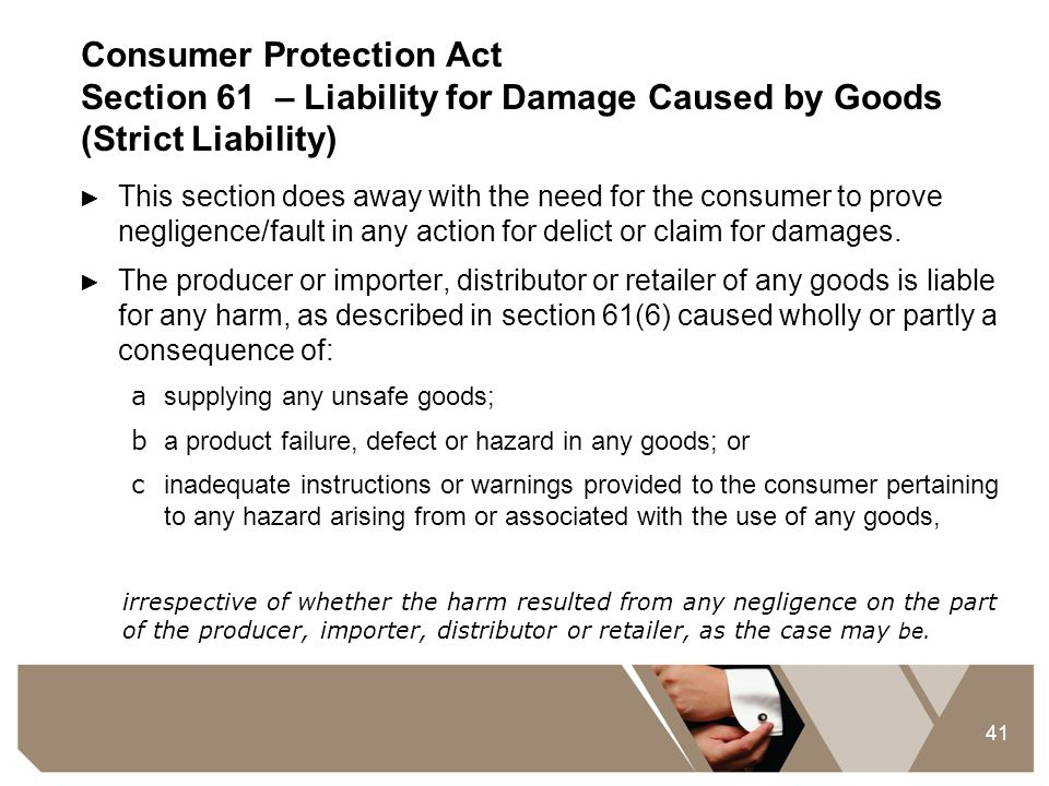 Consumer Protection Act Section 61 – Liability for Damage Caused by Goods (Strict Liability)