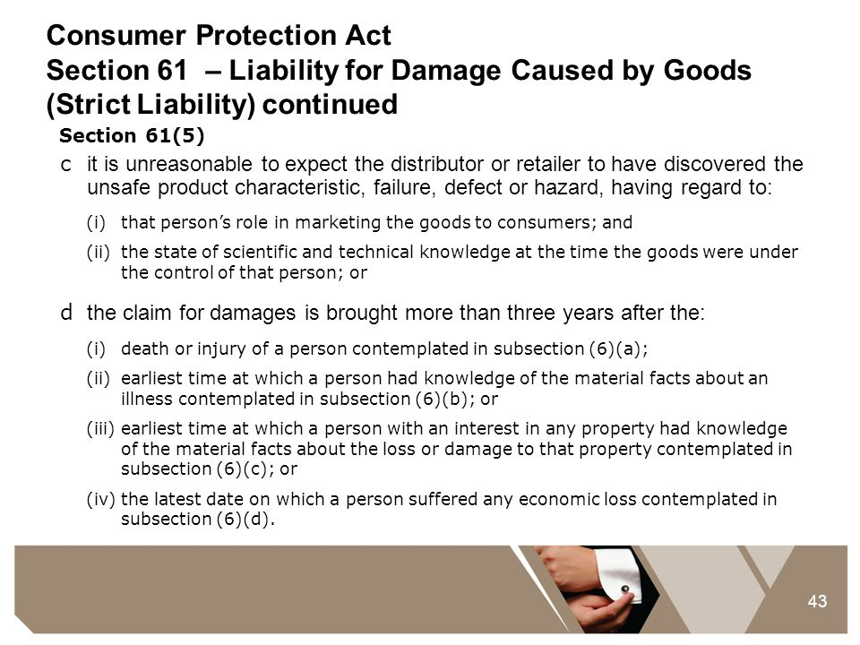 Consumer Protection Act Section 61 – Liability for Damage Caused by Goods (Strict Liability) continued