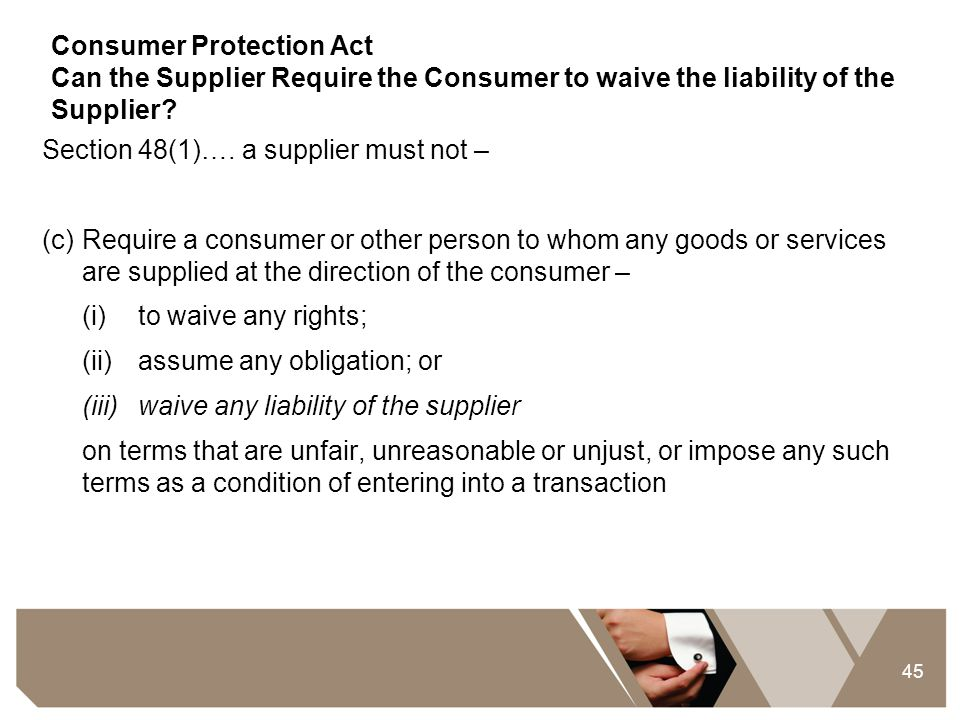 Consumer Protection Act Can the Supplier Require the Consumer to waive the liability of the Supplier
