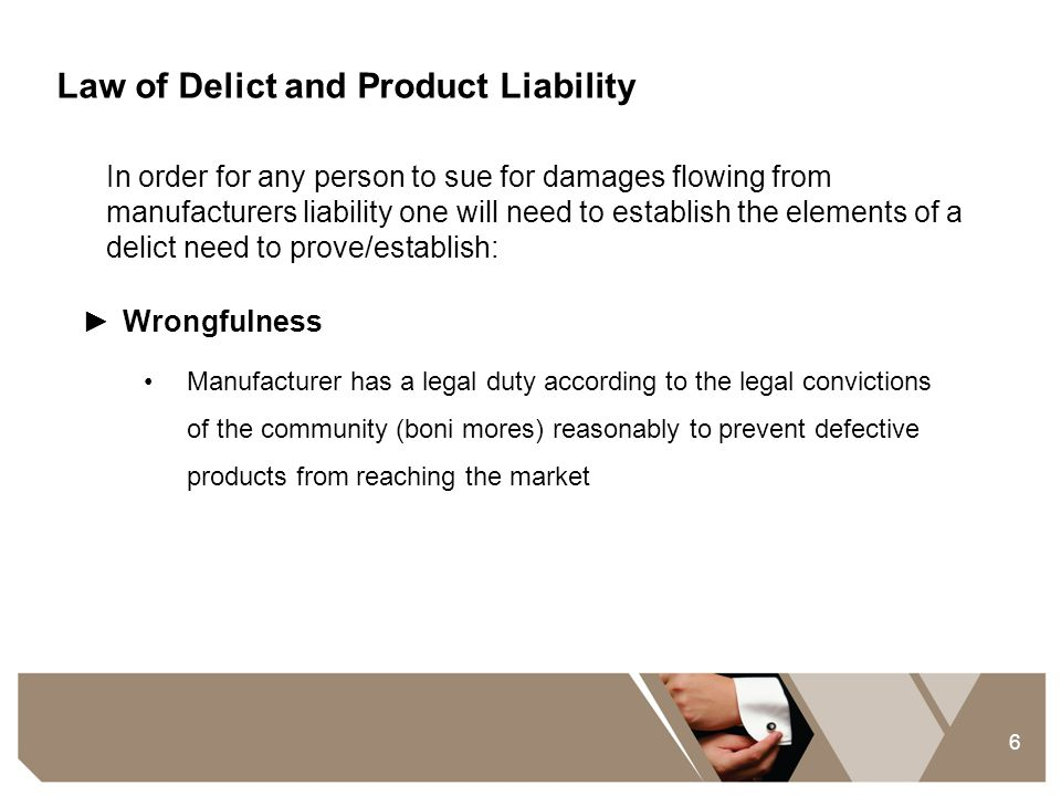 Law of Delict and Product Liability