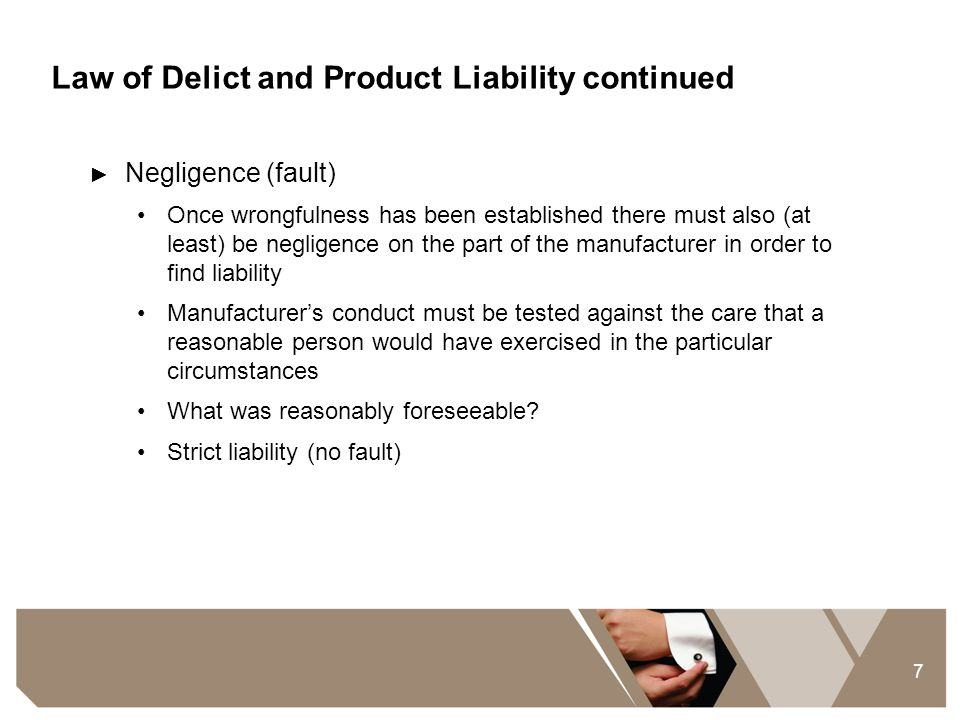 Law of Delict and Product Liability continued