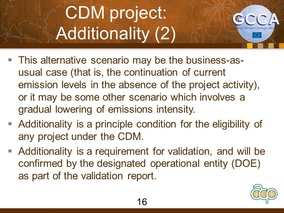 CDM project: Additionality (2)