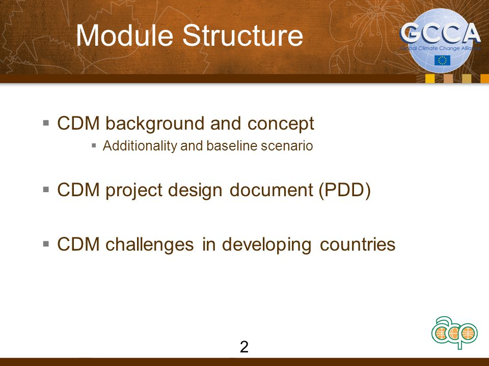 Module Structure CDM background and concept