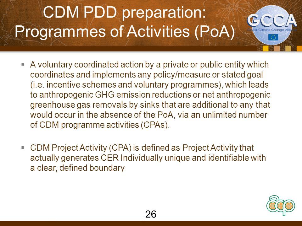 CDM PDD preparation: Programmes of Activities (PoA)