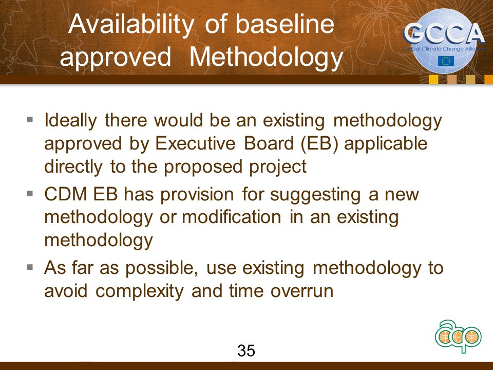 Availability of baseline approved Methodology
