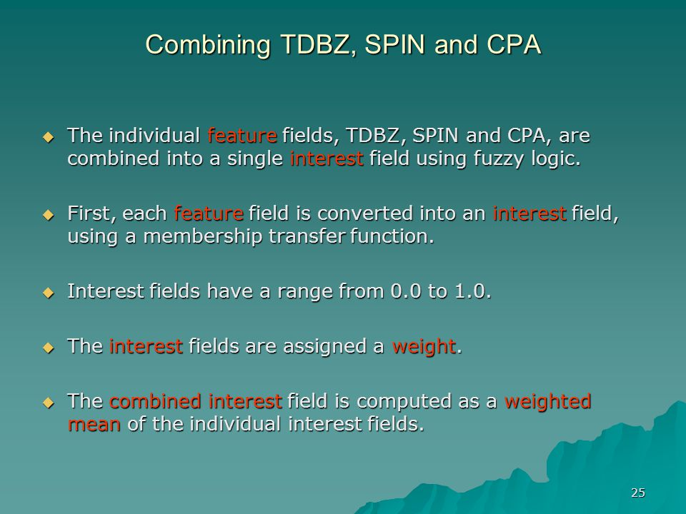 Combining TDBZ, SPIN and CPA