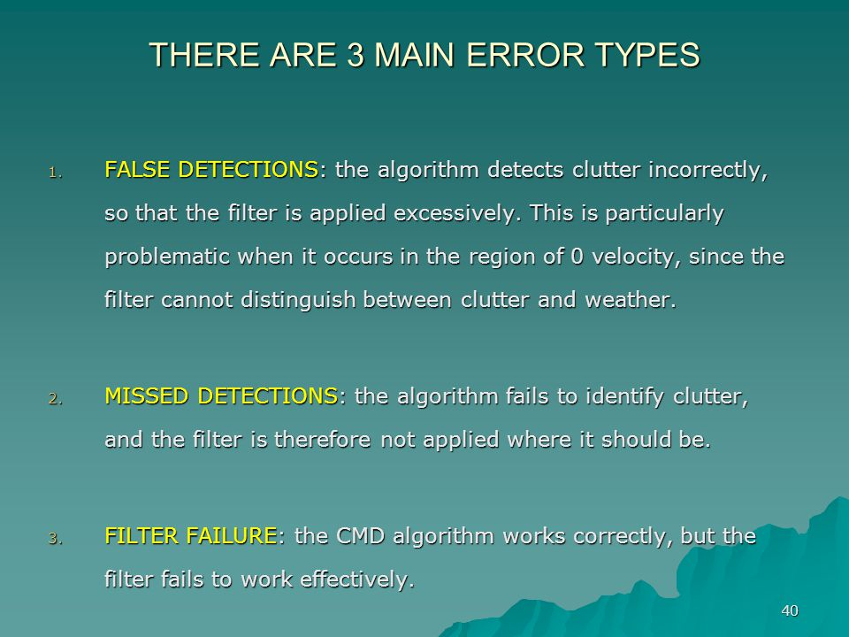 THERE ARE 3 MAIN ERROR TYPES