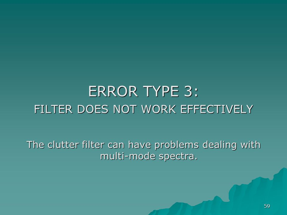 ERROR TYPE 3: FILTER DOES NOT WORK EFFECTIVELY
