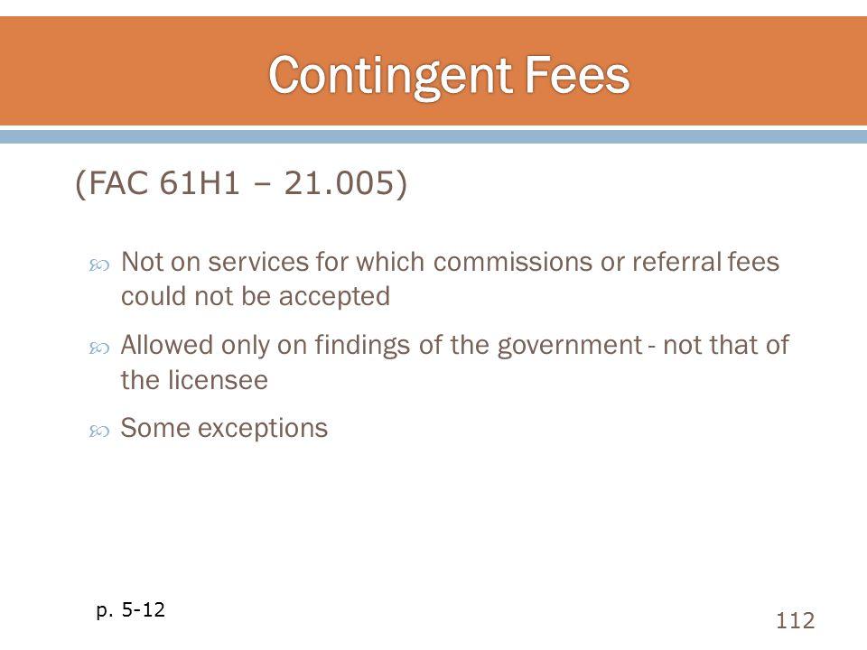 Contingent Fees (FAC 61H1 – 21.005)