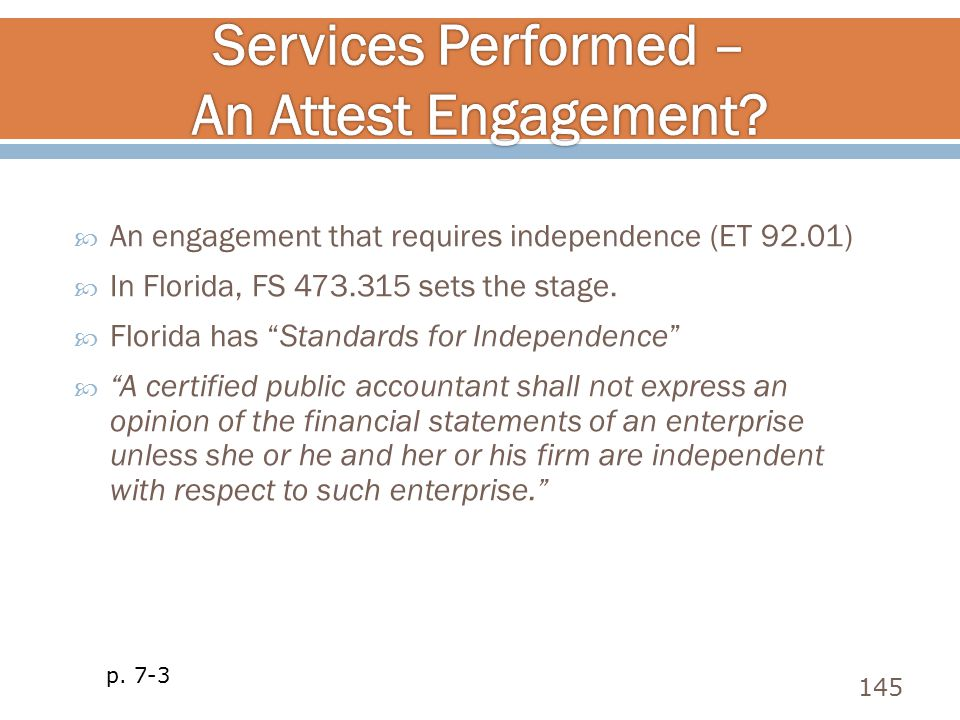 Services Performed – An Attest Engagement