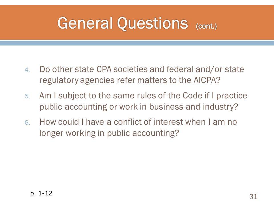 General Questions (cont.)