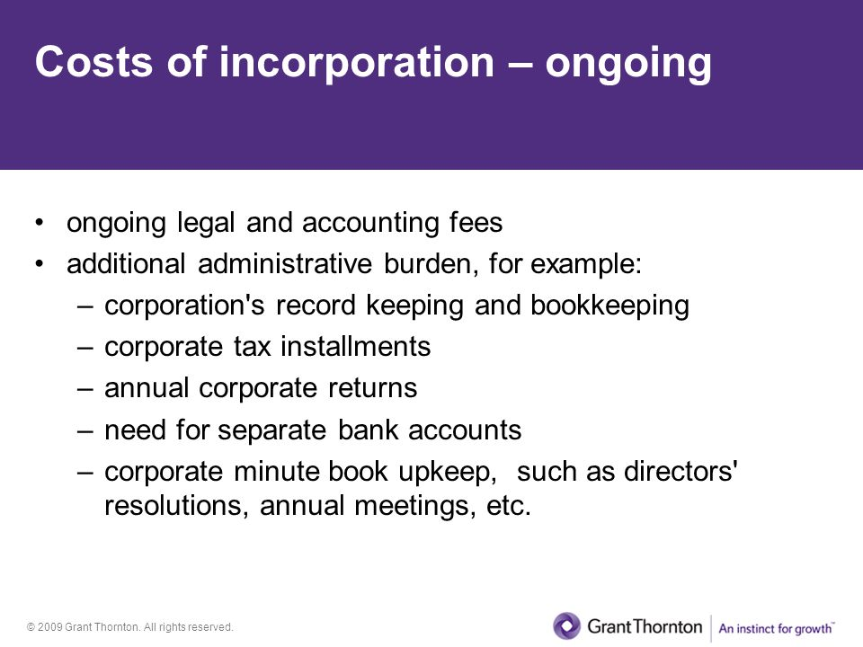 Costs of incorporation – ongoing