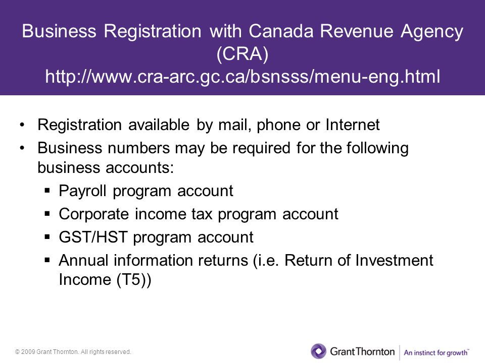 Business Registration with Canada Revenue Agency (CRA) http://www