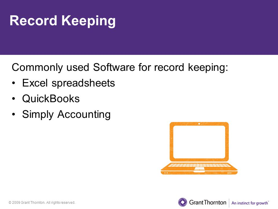 Record Keeping Commonly used Software for record keeping: