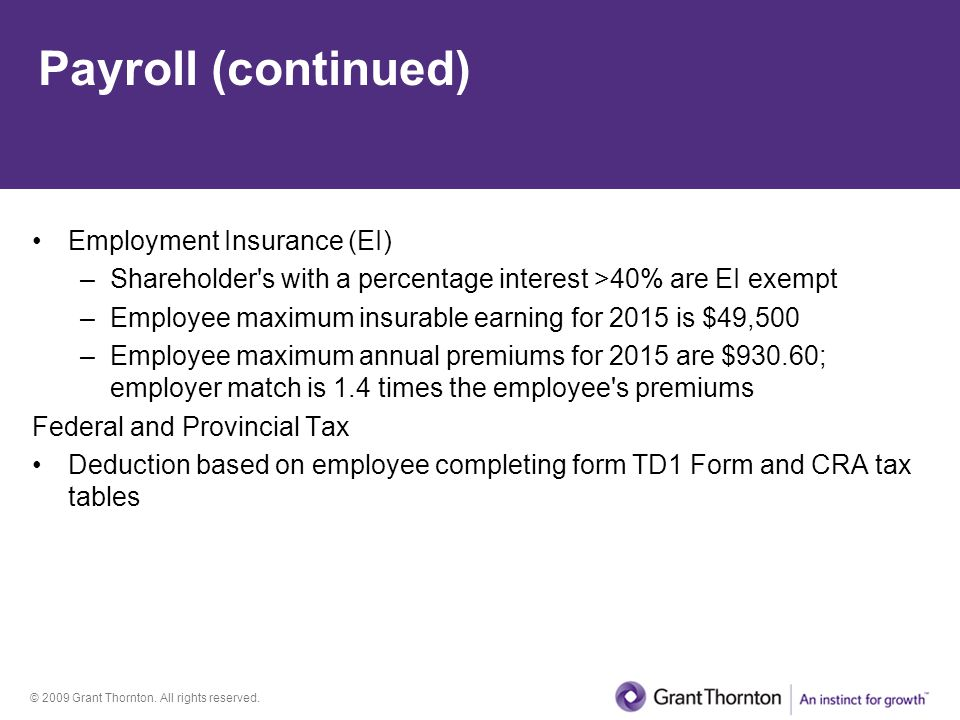Payroll (continued) Employment Insurance (EI)