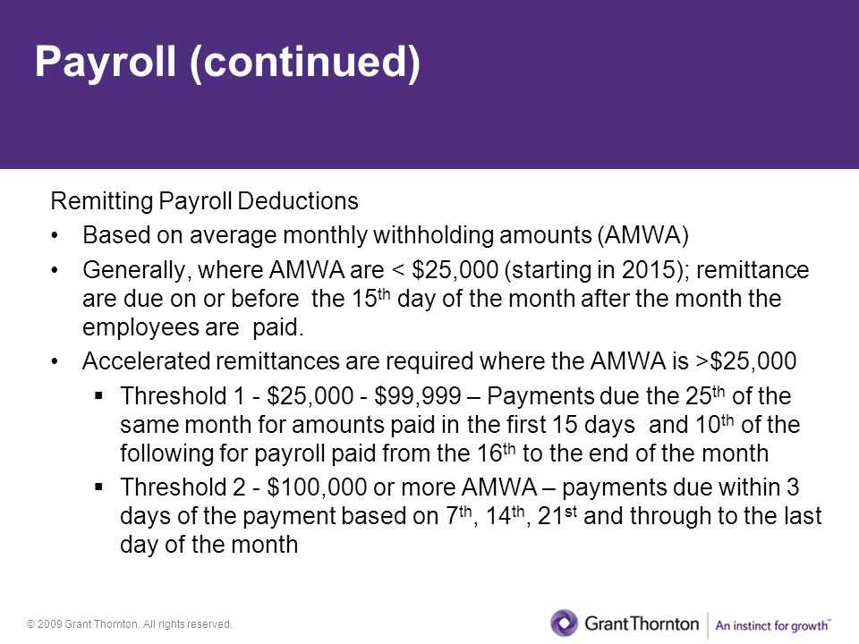 Payroll (continued) Remitting Payroll Deductions