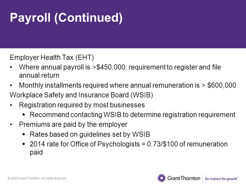 Payroll (Continued) Employer Health Tax (EHT)