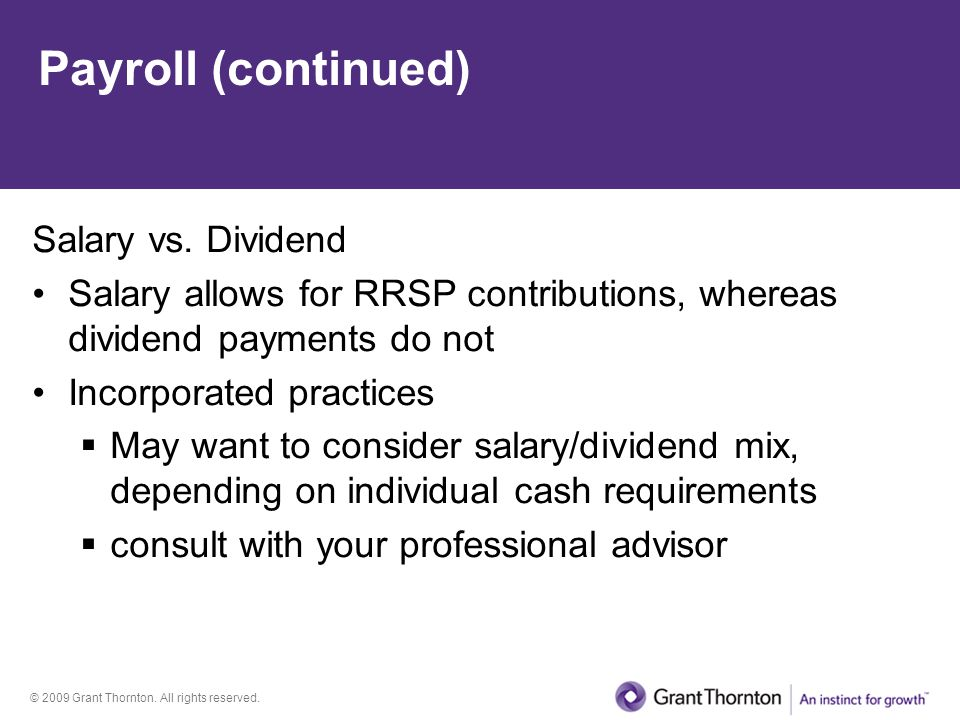 Payroll (continued) Salary vs. Dividend