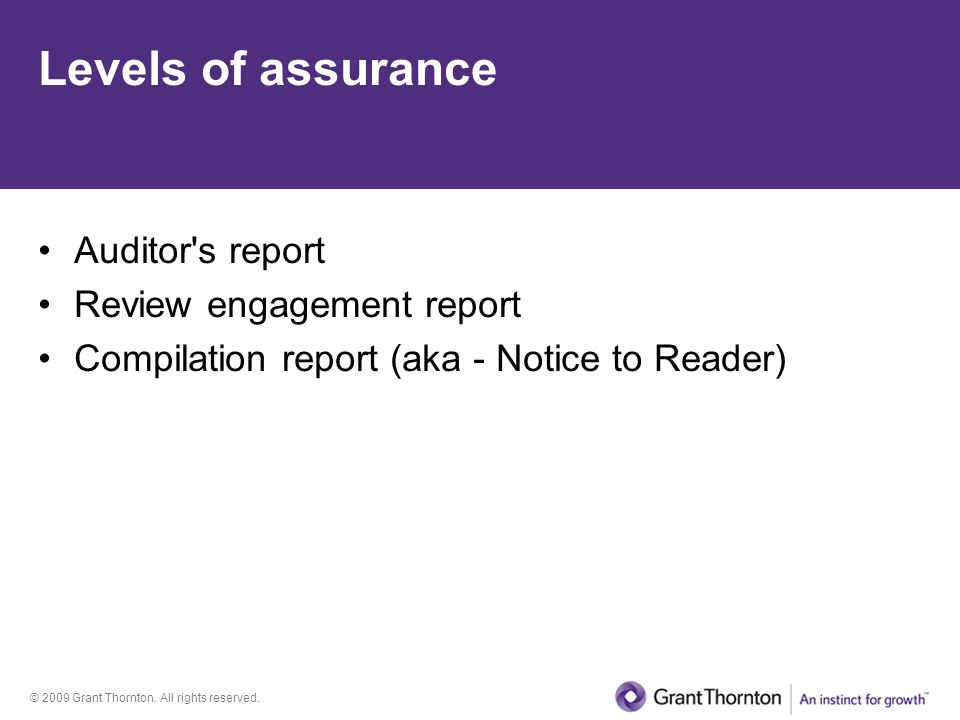 Levels of assurance Auditor s report Review engagement report