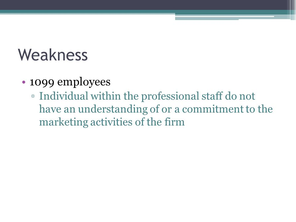 Weakness 1099 employees.