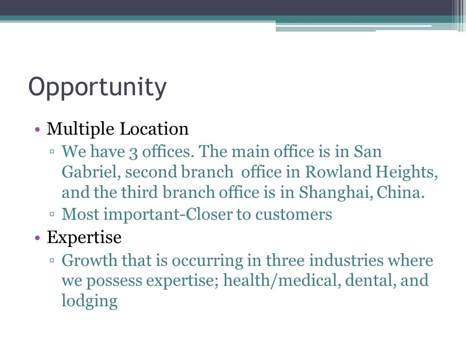 Opportunity Multiple Location Expertise