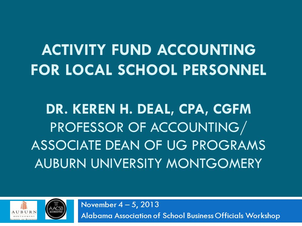 Activity Fund Accounting For Local School Personnel Dr. Keren h