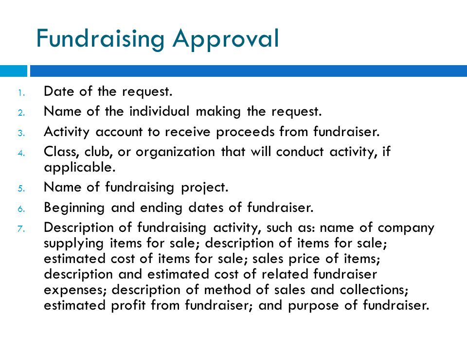 Fundraising Approval Date of the request.