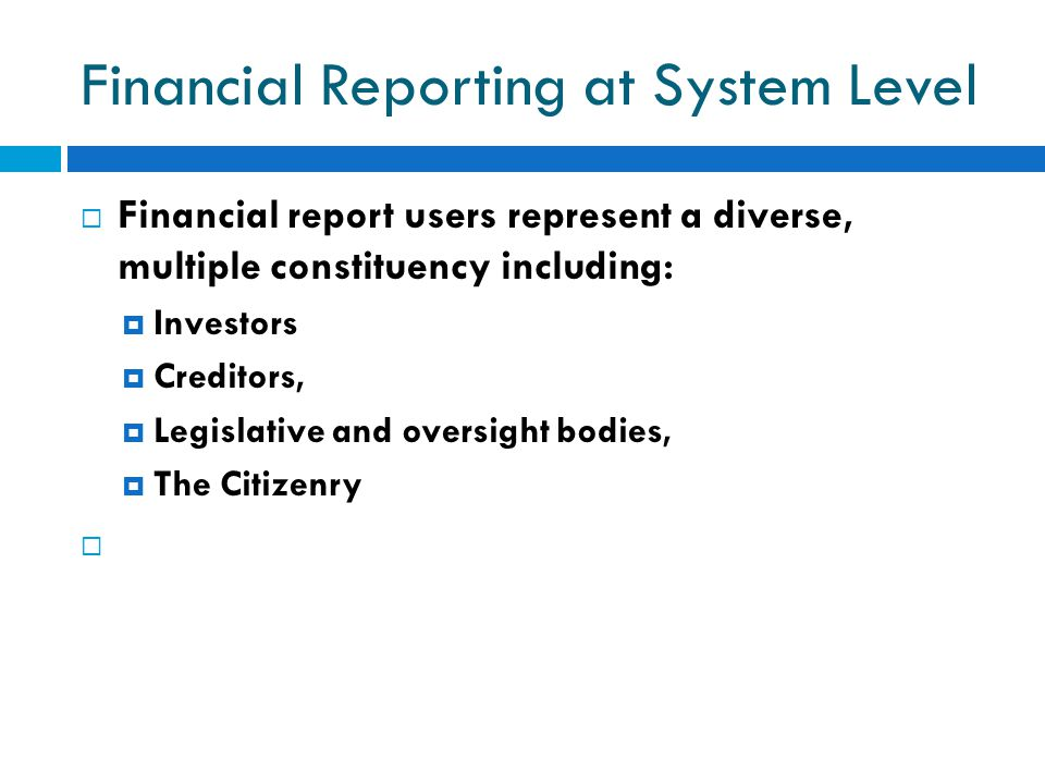 Financial Reporting at System Level