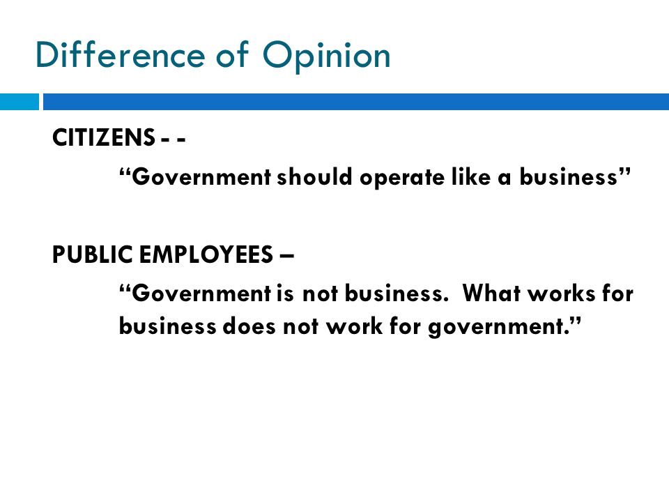 Difference of Opinion CITIZENS - -